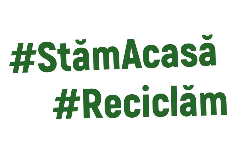#StămAcasă #Reciclăm
